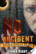 No Accident: A Teen Novel