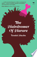 The Hairdresser of Harare Novel With A Bitter Sweet Flavour
