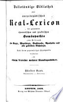 Vollst  ndige bibliothek oder encyclop  disches real lexicon der gesammten theorretischen   praktischen hom  opathie zum gebrauch f  r aerzte
