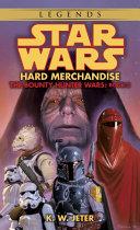 Hard Merchandise  Star Wars Legends  The Bounty Hunter Wars