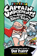 Book Captain Underpants and the Attack of the Talking Toilets  Color Edition  Captain Underpants  2