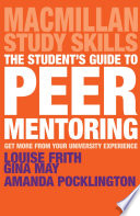 The Student s Guide to Peer Mentoring