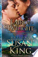 Laird Of Twilight The Whisky Lairds Book 1