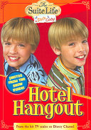 Suite Life Of Zack Cody The Hotel Hangout Chapter Book 1