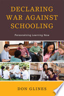 Declaring War Against Schooling