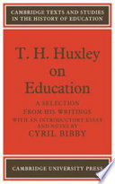 T  H  Huxley on Education
