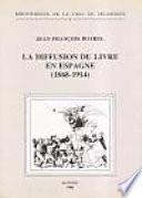 La diffusion du livre en Espagne  1868 1914