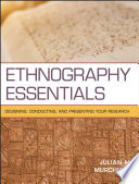 Ethnography Essentials: Designing, Conducting, and Presenting Your Research