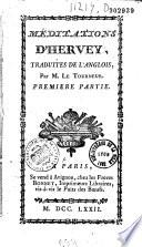 M  ditations d Hervey  Traduit de l anglais par M  Le Tourneur