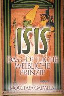 Isis Das göttliche weibliche Prinzip
