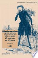 Dictionnaire th  matique du roman de moeurs en France  1814 1914  J Z