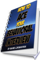 How to Ace Your Behavioral Interview