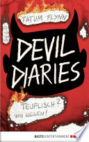 Devil Diaries   Teuflisch  Von wegen