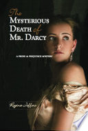 The Mysterious Death of Mr  Darcy Book PDF