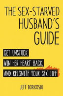 The Sex Starved Husband s Guide