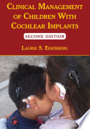Clinical Management of Children With Cochlear Implants  Second Edition