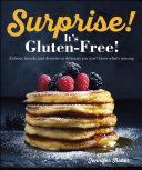 Surprise! It's Gluten Free! Book