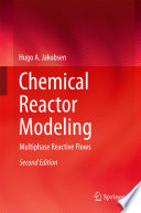 Chemical Reactor Modeling Engineering And Fluid Mechanics The Second Edition