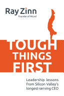 cover img of Tough Things First: Leadership Lessons from Silicon Valley's Longest Serving CEO