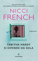 Tabitha Hardy si difende da sola