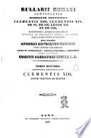 Bullarii Romani continuatio Summorum Pontificum Clementis 13., Clementis 14., Pii 6., Pii 7., Leonis 12. et Pii 8. (dal v. 11: ..., Pii 8. et Gregorii 16.) constitutiones, literas in forma brevis, epistolas ad principes viros, et alios, atque allocutiones (poi anche: alloquutiones) complectens quas collegit (dal v. 11 al v. 17: usque ad pontificatum Pii 8.) Andreas advocatus Barberi