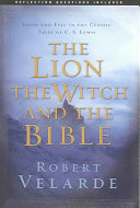 The Lion  the Witch  and the Bible