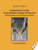 Commentary on the Forty Hadith of Imam Al Nawawi   Timeless Prophetic Gems of Guidance and Wisdom