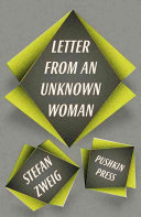 Letter from an Unknown Woman: And Other Stories