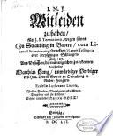 Mitleiden zu haben Mit J. S. Terentiano, wegen seines (Zu Straubing in Bayern ... gedruckten) Langii Trilinguis oder dreyspitzigen Schlangen-Zung, etc