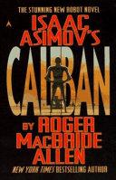 Isaac Asimov's Caliban Book Cover