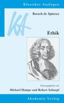 Baruch de Spinoza: Ethik in geometrischer Ordnung dargestellt