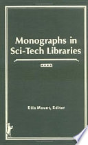 Monographs in Sci-tech Libraries
