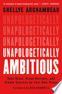 Unapologetically Ambitious Book PDF