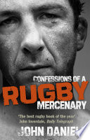 Confessions of a Rugby Mercenary For An Often Brutal Game In