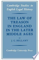 The Law of Treason in England in the Later Middle Ages Political Setting And Analyses The