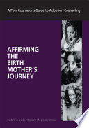 Affirming The Birth Mother S Journey