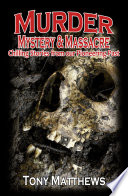 Murder, Mystery and Massacre