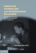 American Journalism and International Relations