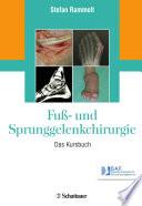 Fuß- und Sprunggelenkchirurgie