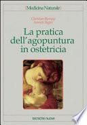 La pratica dell agopuntura in ostetricia