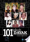 101 Tokoh Dayak yang Mengukir Sejarah