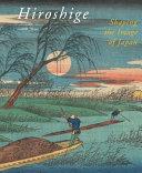 Hiroshige : of hiroshige's work as a woodblock print artist....