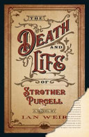 The Death And Life Of Strother Purcell : for fans of ron rash and cormac...