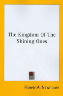 The Kingdom Of The Shining Ones