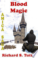 Blood Magic (Amica Saga #4) Into The Northlands To Learn What The