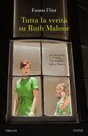 Tutta la verità su Ruth Malone Book Cover