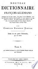 Tome I  qui contient les lettres A   H de l alphabet francois explique par l allemand