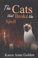 The Cats That Broke the Spell