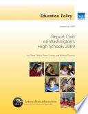 Report Card on Washington s High Schools 2009