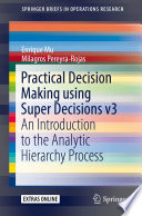 Practical Decision Making Using Super Decisions V3